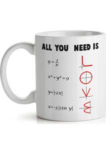 Caneca All You Need Is Love - Math Style Geek10 Branca