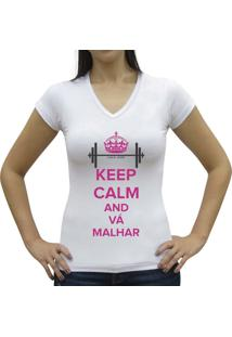 Camiseta Baby Look Casual Sport Keep Calm And Vá Malhar Branca