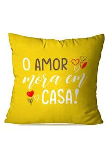 Capa De Almofada Avulsa O Amor Mora Em Casa 45X45Cm