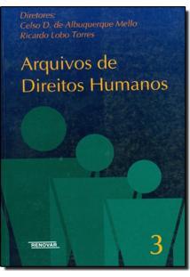 Arquivos De Direitos Humanos - Volume 3