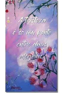 Quadro Floral Pintado A Mão Com Frase Motivacional