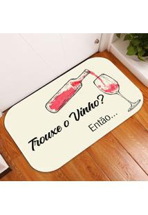 Tapete Decorativo Trouxe O Vinho? ÚNico - Multicolorido - Dafiti
