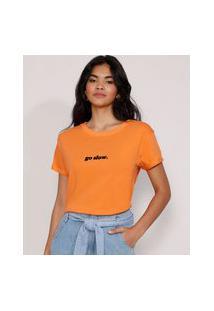 "Camiseta Feminina Manga Curta Go Slow"" Flocada Decote Redondo Laranja"""