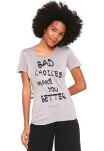 Camiseta Colcci Bad Choices Cinza