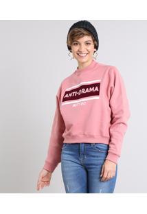 """Blusão Feminino """"Anti-Drama"""" Em Moletom Rosa Escuro"""