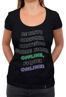 Offline, Online - Camiseta Clássica Feminina