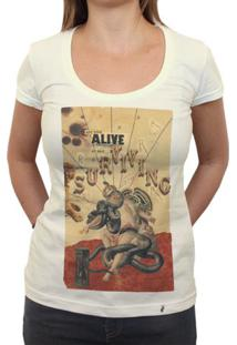 Are You Alive Or Just Surviving - Camiseta Clássica Feminina