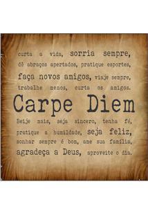 """Placa Decorativa """"Carpe Diem""""- Preta & Marrom- 25X25Kapos"""