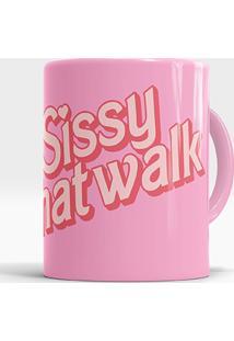 Caneca Sissy That Walk