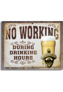Abridor De Garrafas De Parede No Working During Drinking Hours Único