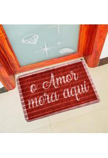Capacho Carpet O Amor Mora Aqui Vermelho