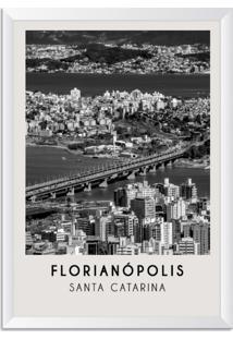 Quadro Oppen House 65X45Cm Cidades Florianópolis Brasil Moldura Moldura Branca Com Vidro - Oppen House Decora