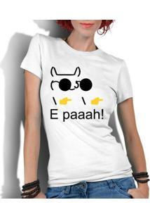 Camiseta Criativa Urbana Engraçados Nerd Geek Paaah Memes - Feminino