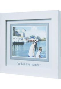 Porta-Retrato Baby Decor Mamãe Branco 10X15Cm