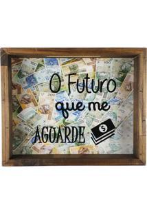 Quadro Cofre Art Frame Madeira Rústico O Futuro Que Me Aguarde