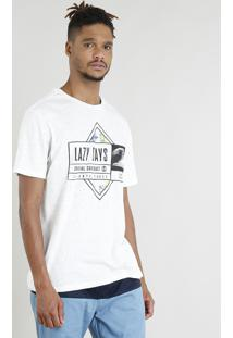 "Camiseta Masculina ""Lazy Days"" Manga Curta Gola Careca Off White"
