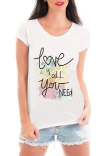 Camiseta Bata Criativa Urbana Love Is All Yer Need - Feminino-Branco