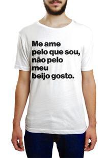 Camiseta Hunter Me Ame Pelo Que Sou E Não Pelo Meu Beijo Branca