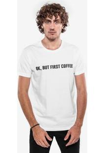 Camiseta Hermoso Compadre Ok, But First Coffee Whi - Masculino-Branco