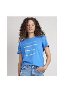 "Blusa Feminina Who You Follow"" Manga Curta Decote Redondo Azul"""