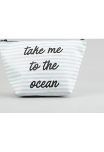 "Nécessaire ""Take Me To The Ocean"" Listrada Azul Claro - Único"