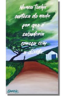 Quadro Pintado A Mão Com Frase Motivacional