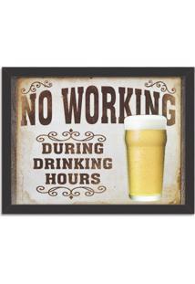 Quadro Decorativo Retrô No Working During Drinking Hours Preto - Médio