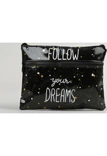 "Nécessaire Feminina Estampada ""Follow Your Dreams"" Preta - Único"