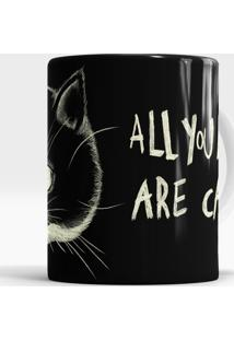 Caneca All You Need Are Cats