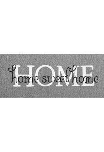 Capacho De Vinil Home Sweet Home Kapazi Cinza 70X30Cm - 24192