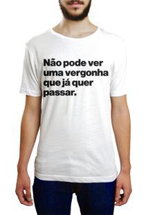 Camiseta Hunter Não Pode Ver Uma Vergonha Branca