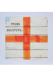 "Quadro Decorativo ""Think Positive"" - Branco & Laranja"