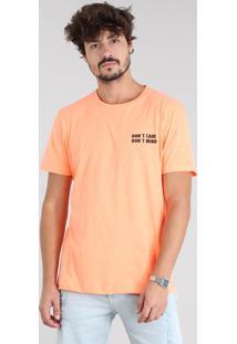 "Camiseta Masculina ""Don'T Care Don'T Mind"" Manga Curta Gola Careca Laranja Neon"