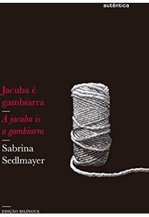 Jacuba É Gambiarra: Edição Bilíngue