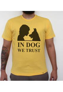 In Dog We Trust - Camiseta Clássica Masculina