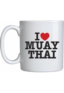 Caneca I Love Muay Thai Spartanus Fightwear Branco