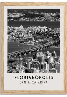 Quadro Oppen House 65X45Cm Cidades Florianópolis Brasil Moldura Natural Com Vidro - Oppen House Decora