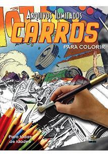 Arquivos Ilimitados. Carros Para Colorir