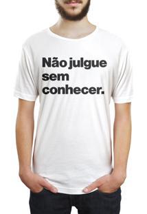 Camiseta Hunter Não Julgue Sem Conhecer Branca