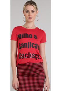 "Blusa Feminina ""Cachaça"" Manga Curta Decote Redondo Vermelho"