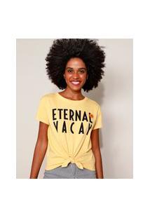 """Blusa Feminina Eternal Vacal"""" Com Nós Manga Curta Decote Redondo Amarela"""""""