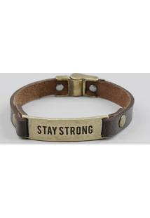 "Pulseira Masculina ""Stay Strong"" Marrom - Único"
