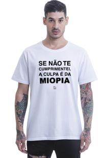 Camiseta Blast Fit Se Não Te Cumprimentei, É Por Causa Da Miopia Branca