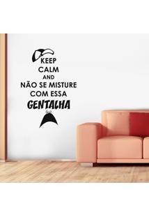 Adesivo De Parede Keep Calm And Gentalha Gentalha