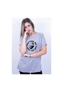 Camiseta Bilhan Corte A Fio Together We Can Do Gde Cinza