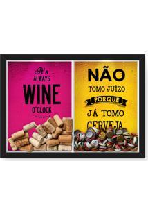 Quadro Porta Rolha Vinho E Tampinha Cerveja (2 Em 1) 33X43 Cm Nerderia E Lojaria Wine Oclock E Juizo Preto - Preto - Dafiti