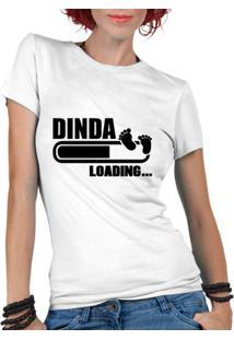 4386dc4f1 ... Camiseta Criativa Urbana Dinda Loading Madrinha Frases Gestantes -  Feminino-Branco