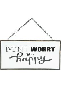 "Placa Decorativa Para Pendurar ""Don'T Worry Be Happy""- Iurban"