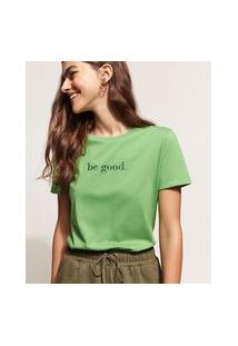 "Blusa Feminina Be Good"" Manga Curta Verde"""