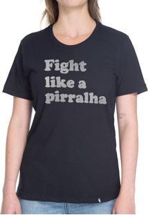 Fight Like A Pirralha - Camiseta Basicona Unissex-Preta-G
